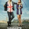 Namaste England Movie, Showtimes in Bangkok & Pattaya